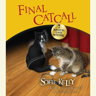 Final Catcall: A Magical Cats Mystery Audiobook, by