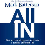 All In: You Are One Decision Away From a Totally Different Life Audiobook, by Mark Batterson