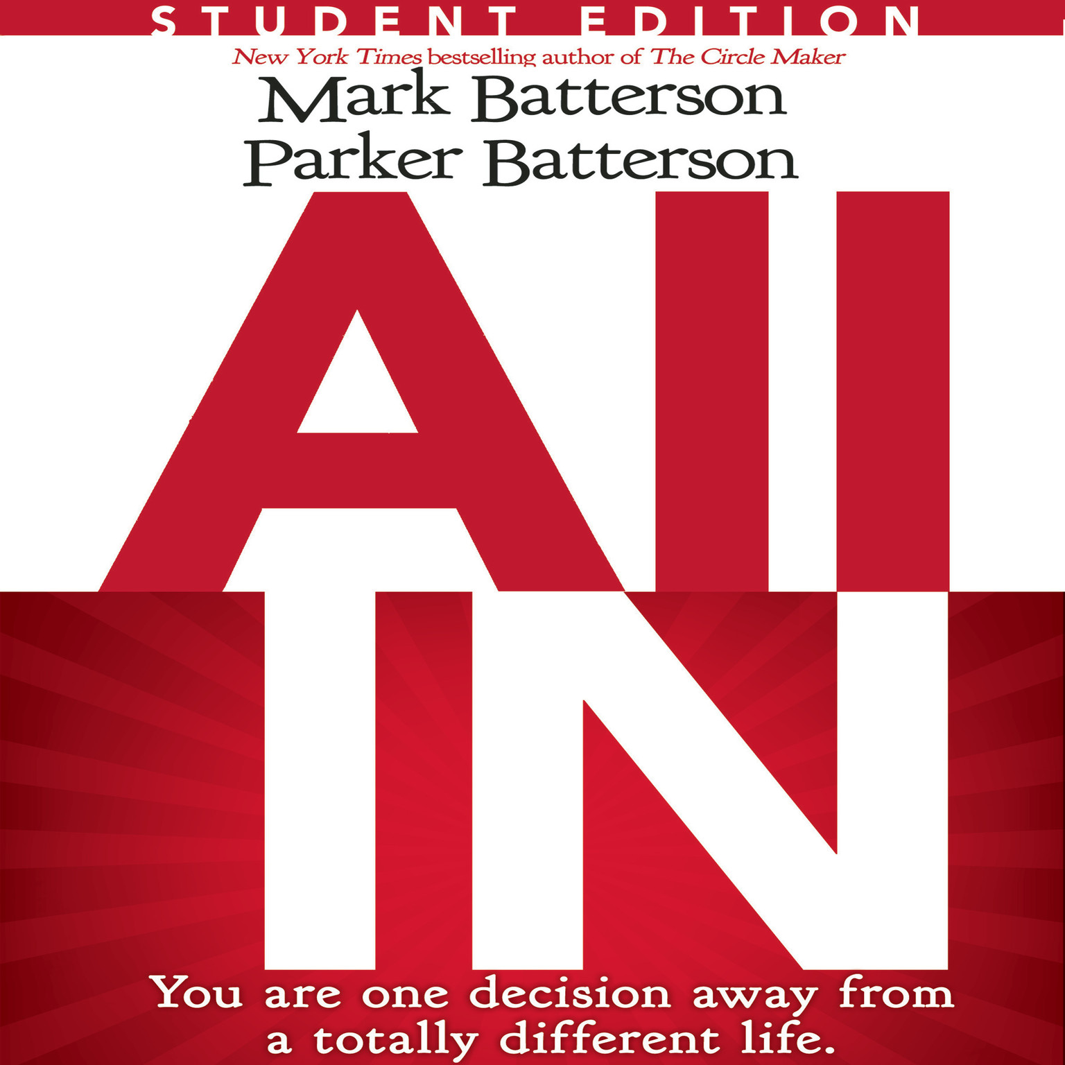 Printable All In Student Edition: You Are One Decision Away From a Totally Different Life Audiobook Cover Art