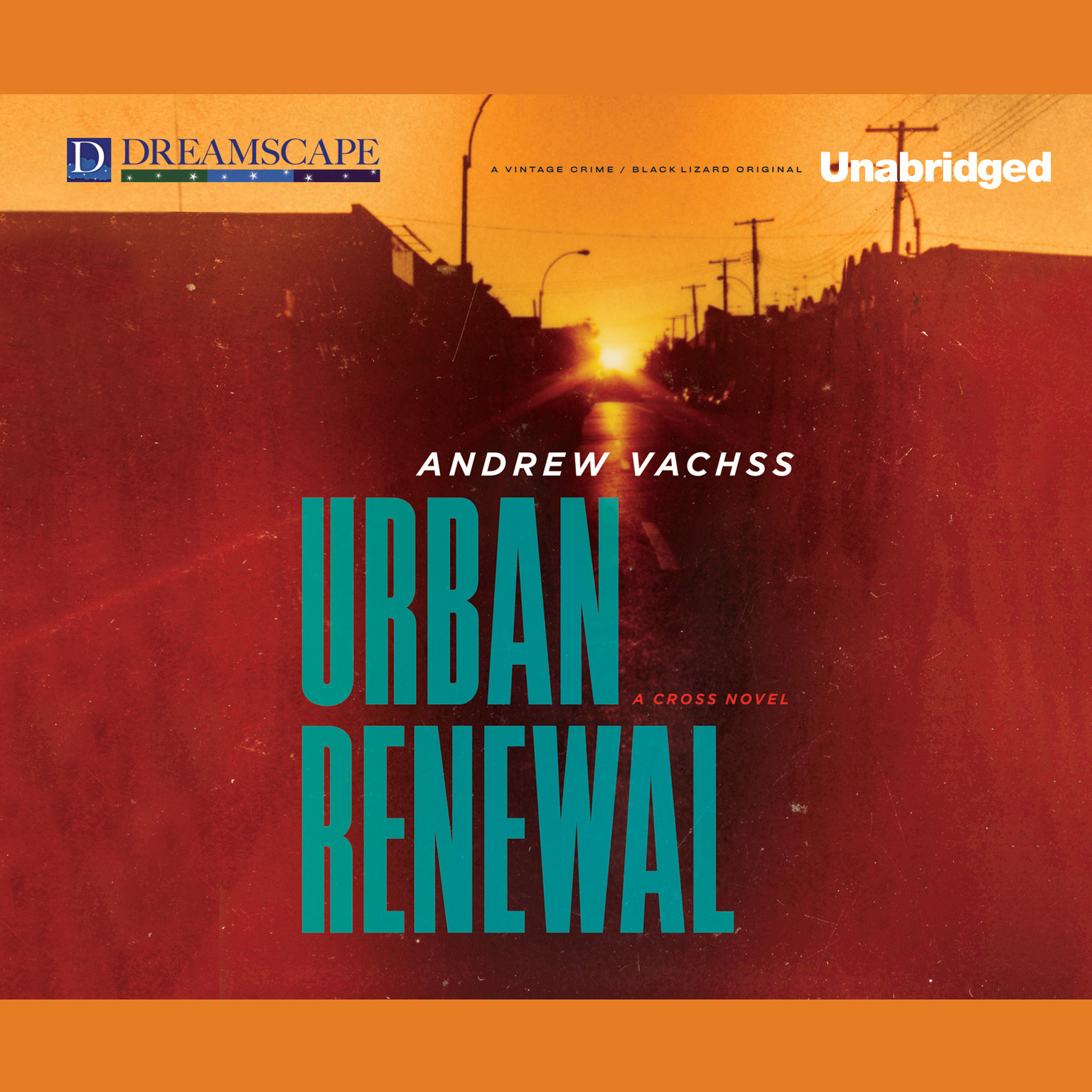 Printable Urban Renewal: A Cross Novel Audiobook Cover Art