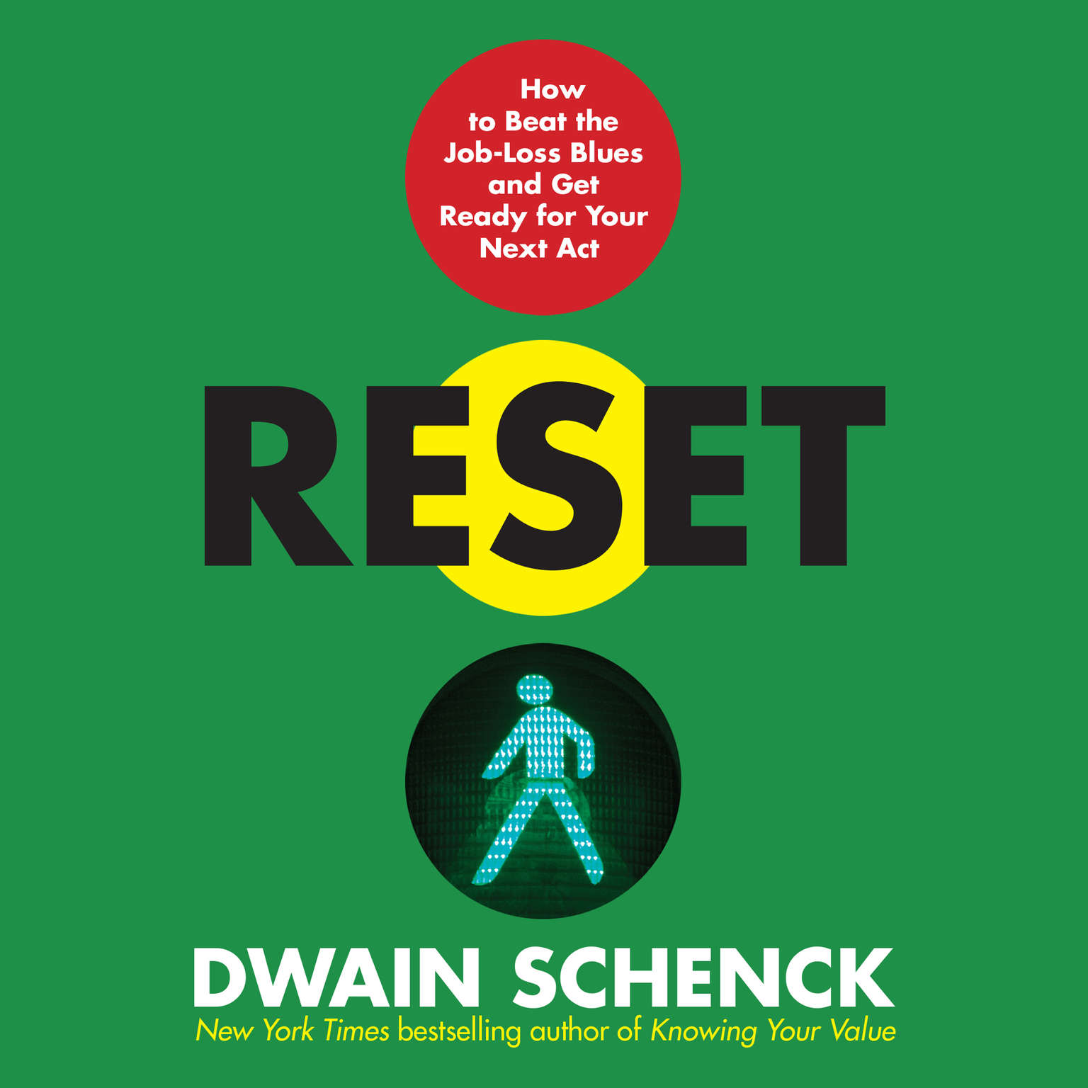 Printable Reset: How to Beat the Job-Loss Blues and Get Ready for Your Next Act Audiobook Cover Art