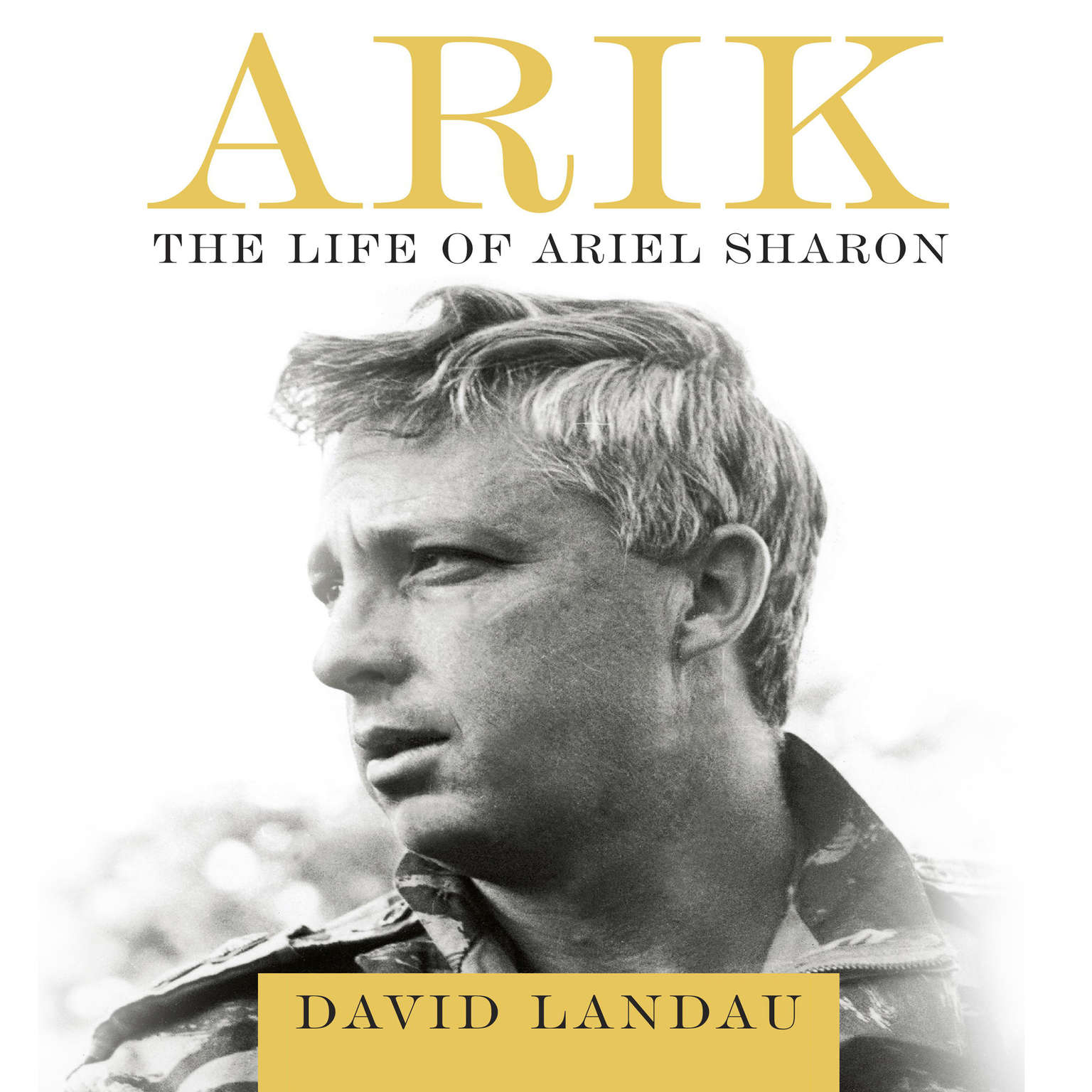 Printable Arik: The Life of Ariel Sharon Audiobook Cover Art