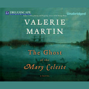 The Ghost of the Mary Celeste, by Valerie Martin