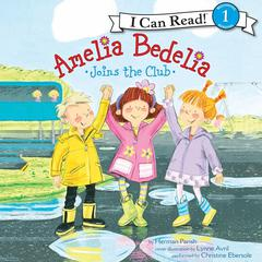 Amelia Bedelia Joins the Club Audiobook, by Herman Parish