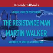 The Resistance Man, by Martin Walker