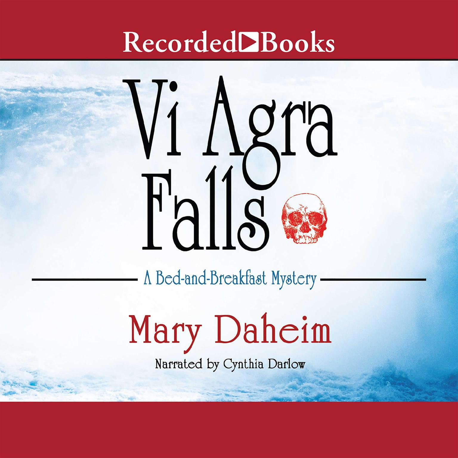Printable Vi Agra Falls: A Bed and Breakfast Mystery Audiobook Cover Art