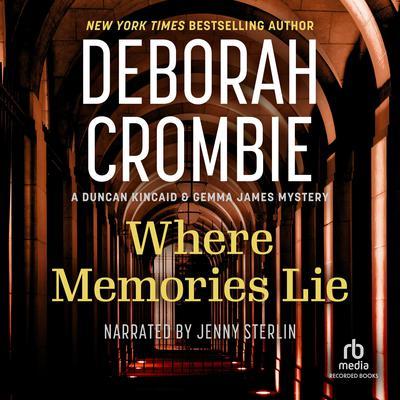 Where Memories Lie Audiobook, by Deborah Crombie