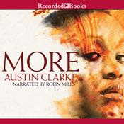 More: A Novel, by Austin Clarke