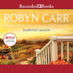 Harvest Moon Audiobook, by Robyn Carr