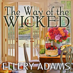 The Way of the Wicked Audiobook, by Ellery Adams