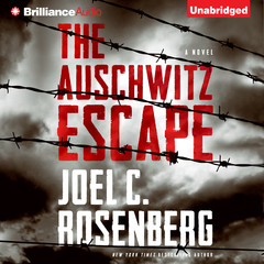 The Auschwitz Escape Audiobook, by Joel C. Rosenberg