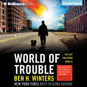 World of Trouble, by Ben H. Winters