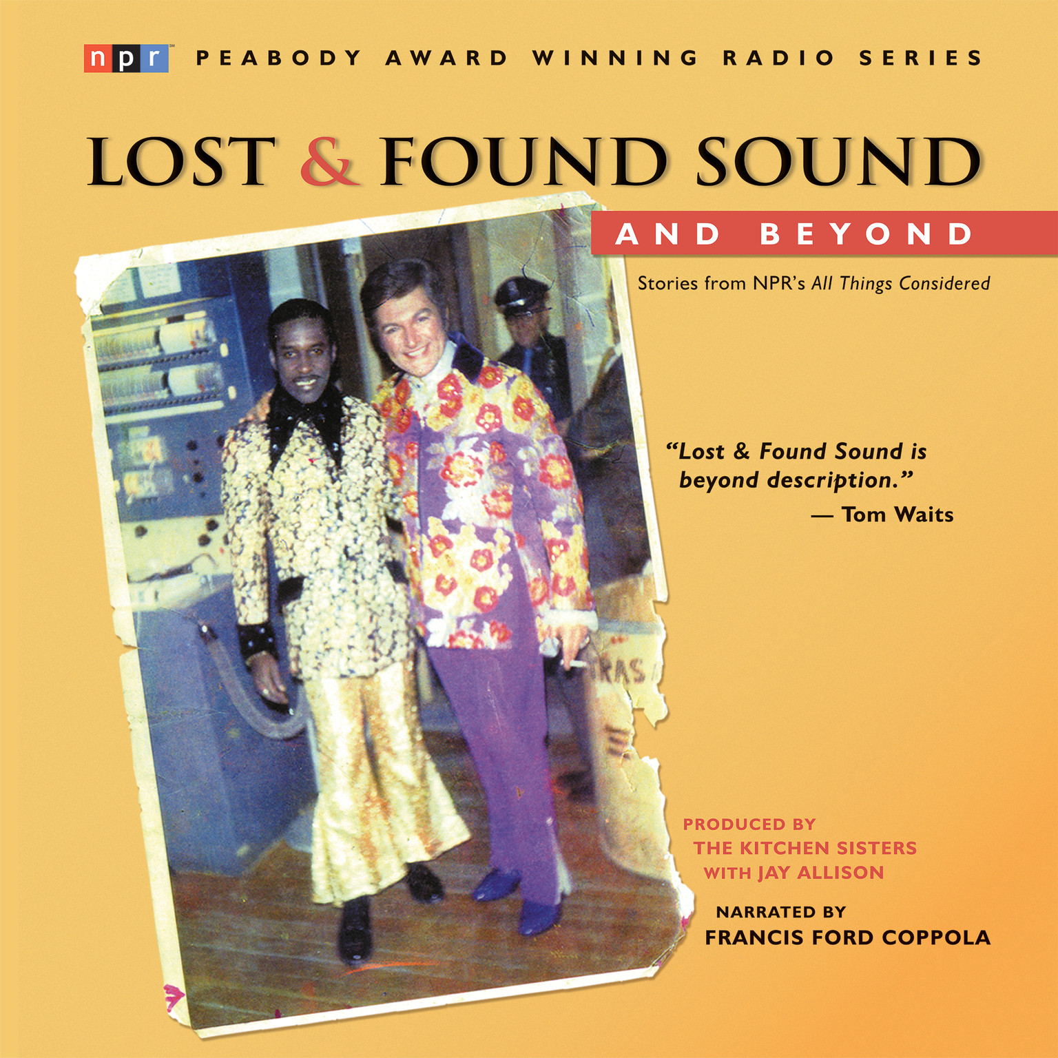 Printable Lost & Found Sound and Beyond: Stories from NPR's All Things Considered Audiobook Cover Art