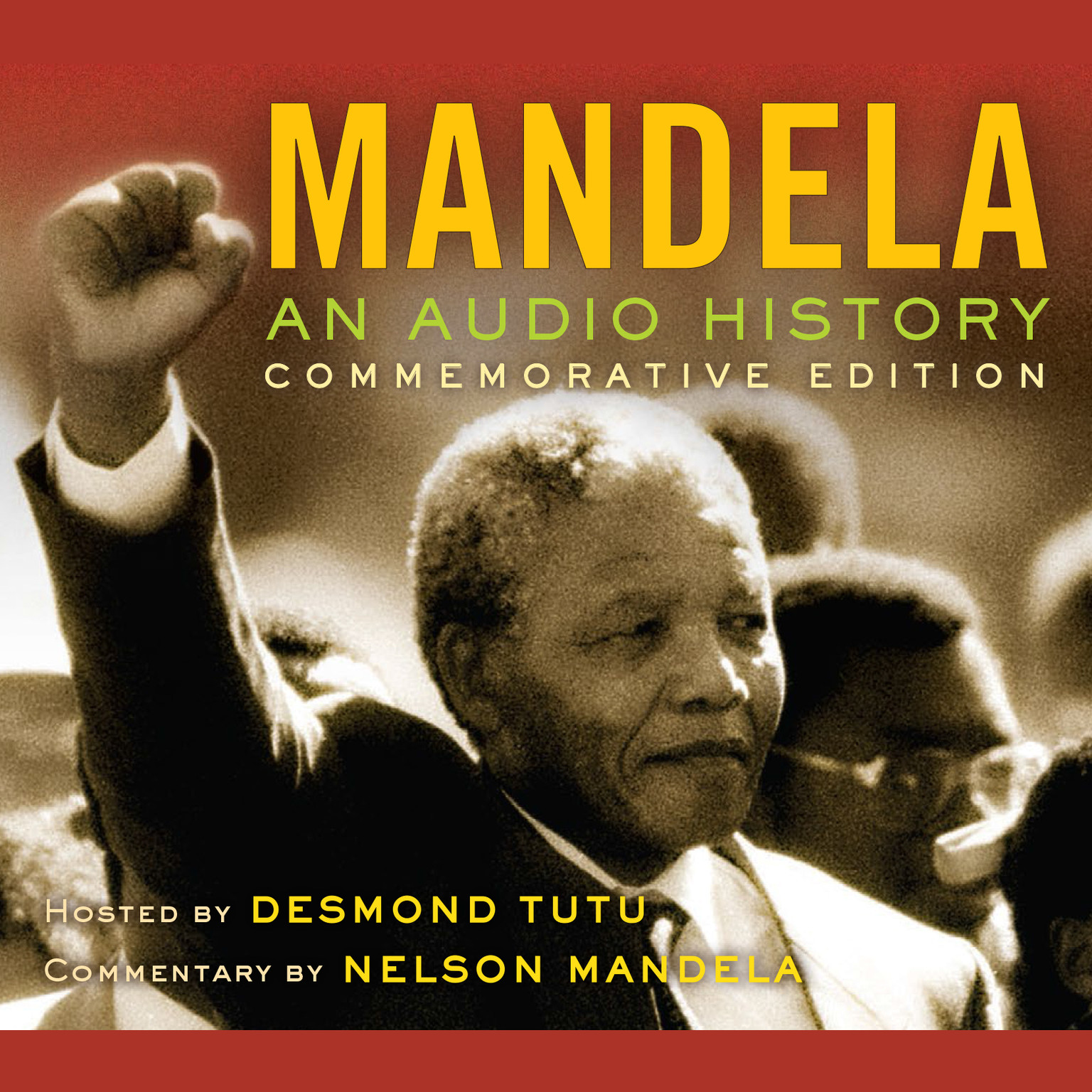 Printable Mandela: An Audio History: Commemorative Edition Audiobook Cover Art