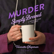 Murder Simply Brewed Audiobook, by Vannetta Chapman
