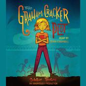 The Graham Cracker Plot, by Shelly Tougas, Shelley Tougas
