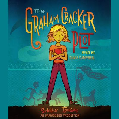 The Graham Cracker Plot Audiobook, by Shelly Tougas
