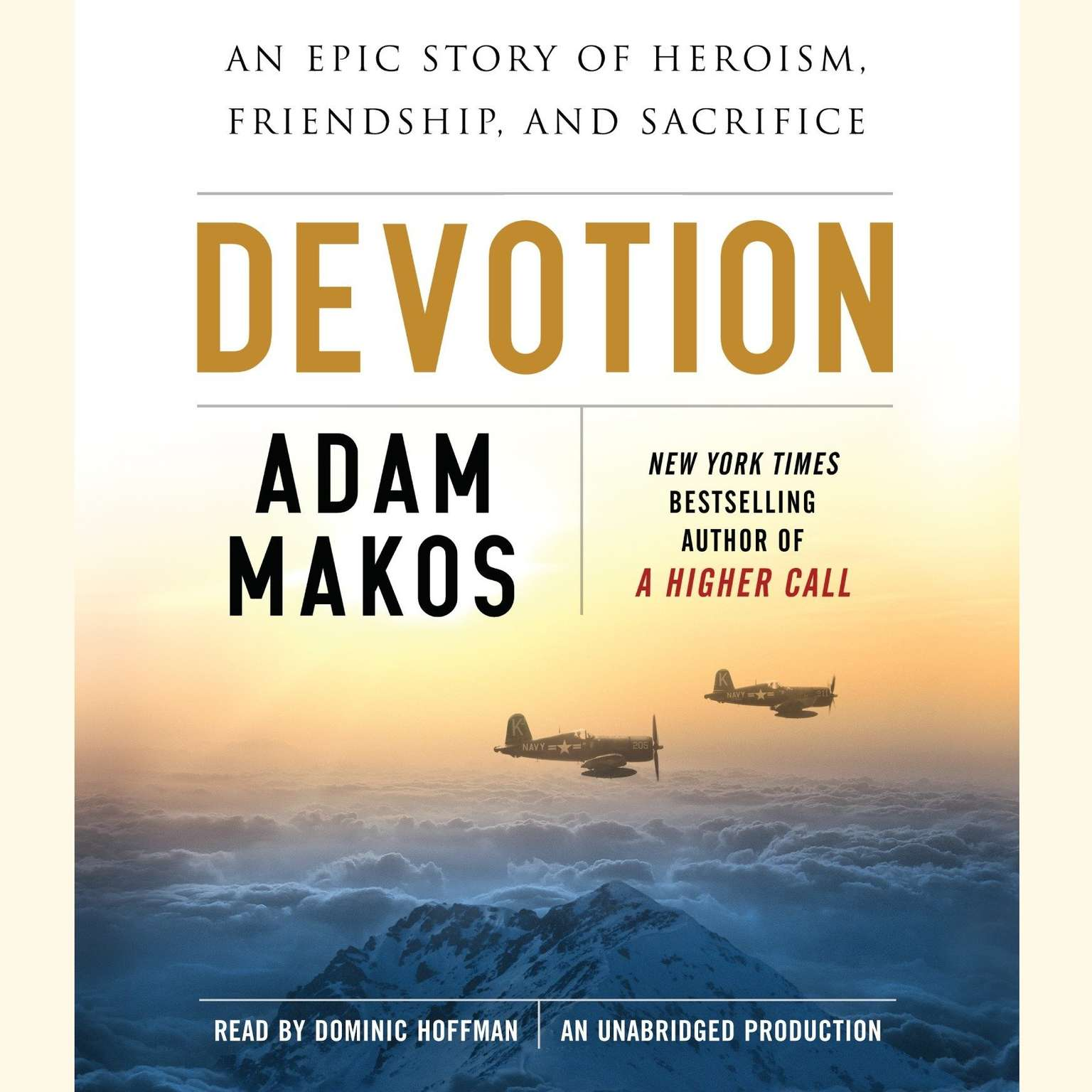Printable Devotion: An Epic Story of Heroism, Friendship, and Sacrifice Audiobook Cover Art