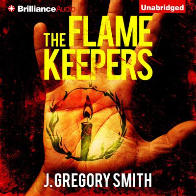 The Flamekeepers Audiobook, by J. Gregory Smith