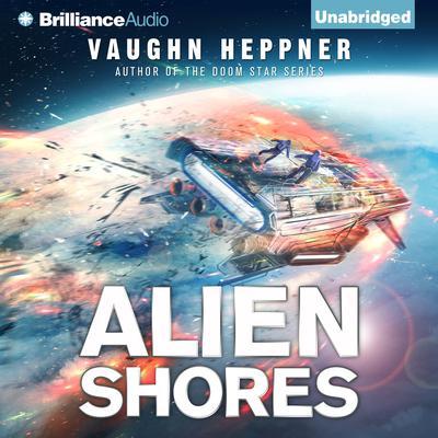 Alien Shores Audiobook, by Vaughn Heppner