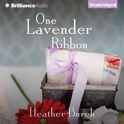One Lavender Ribbon Audiobook, by Heather Burch