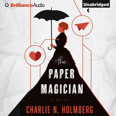 The Paper Magician Audiobook, by Charlie N. Holmberg