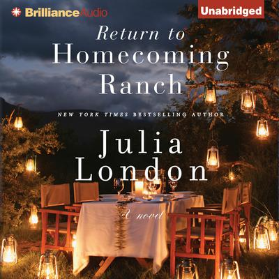 Return to Homecoming Ranch Audiobook, by Julia London