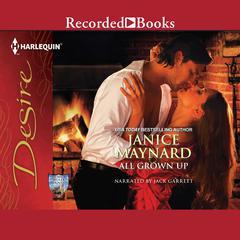 All Grown Up Audiobook, by Janice Maynard