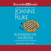 Blackberry Pie Murder, by Joanne Fluke