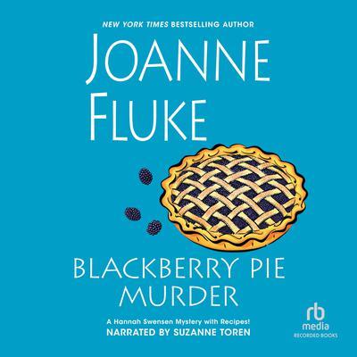 Blackberry Pie Murder Audiobook, by Joanne Fluke