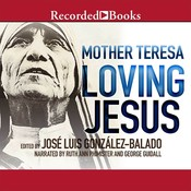 Loving Jesus Audiobook, by Mother Teresa