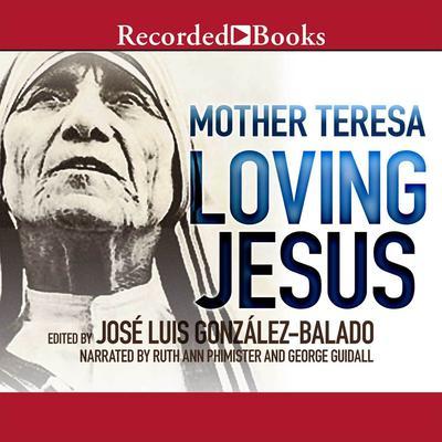 Loving Jesus Audiobook, by