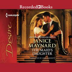 The Maids Daughter Audiobook, by Janice Maynard