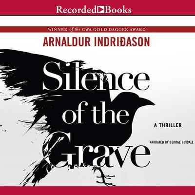 Silence of the Grave Audiobook, by Arnaldur Indriðason