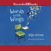 Words with Wings Audiobook, by Nikki Grimes
