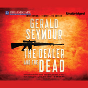 The Dealer and the Dead Audiobook, by Gerald Seymour
