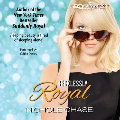 Recklessly Royal Audiobook, by