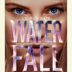 Waterfall Audiobook, by Lauren Kate