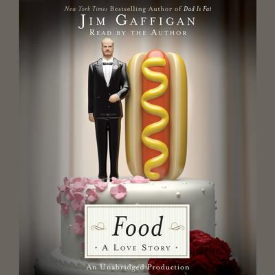Food: A Love Story Audiobook, by
