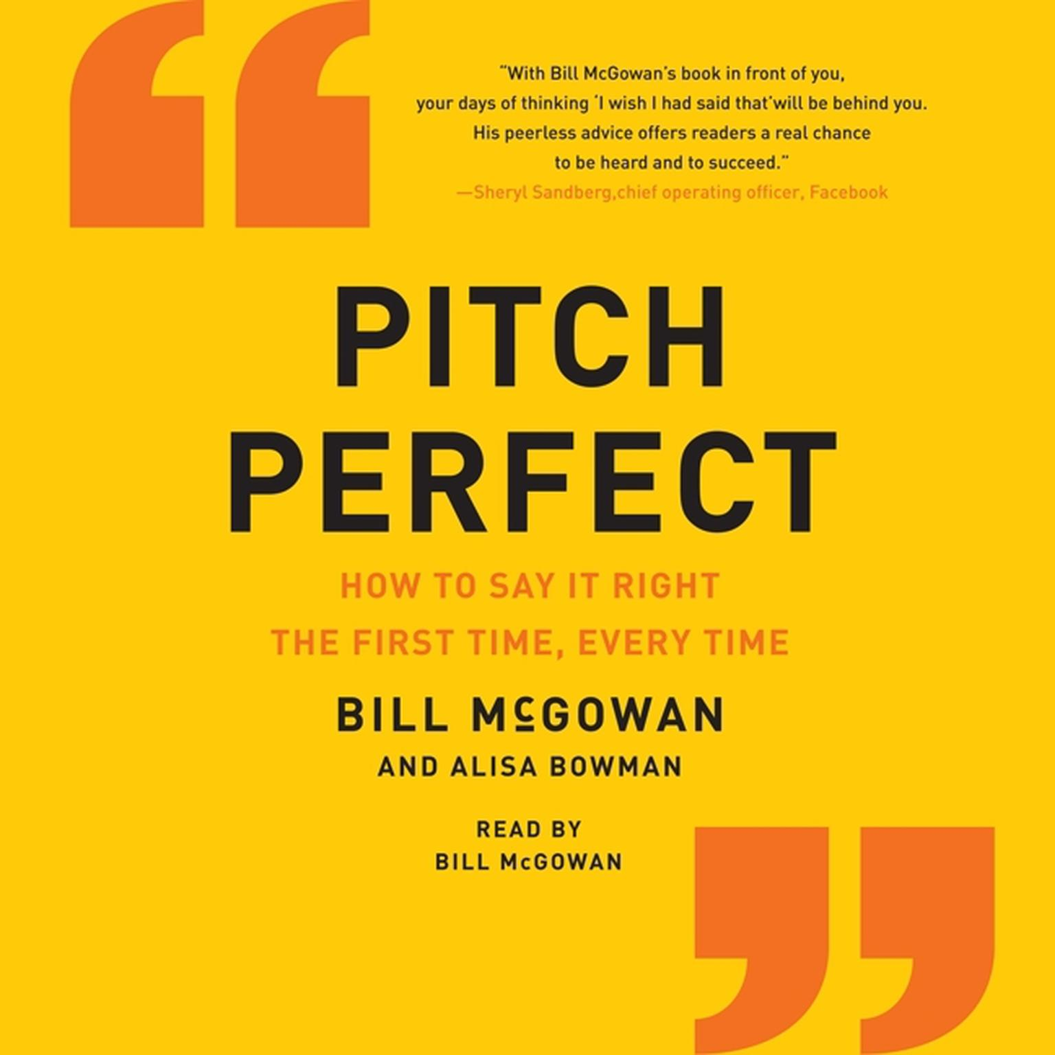 Printable Pitch Perfect: How to Say It Right the First Time, Every Time Audiobook Cover Art