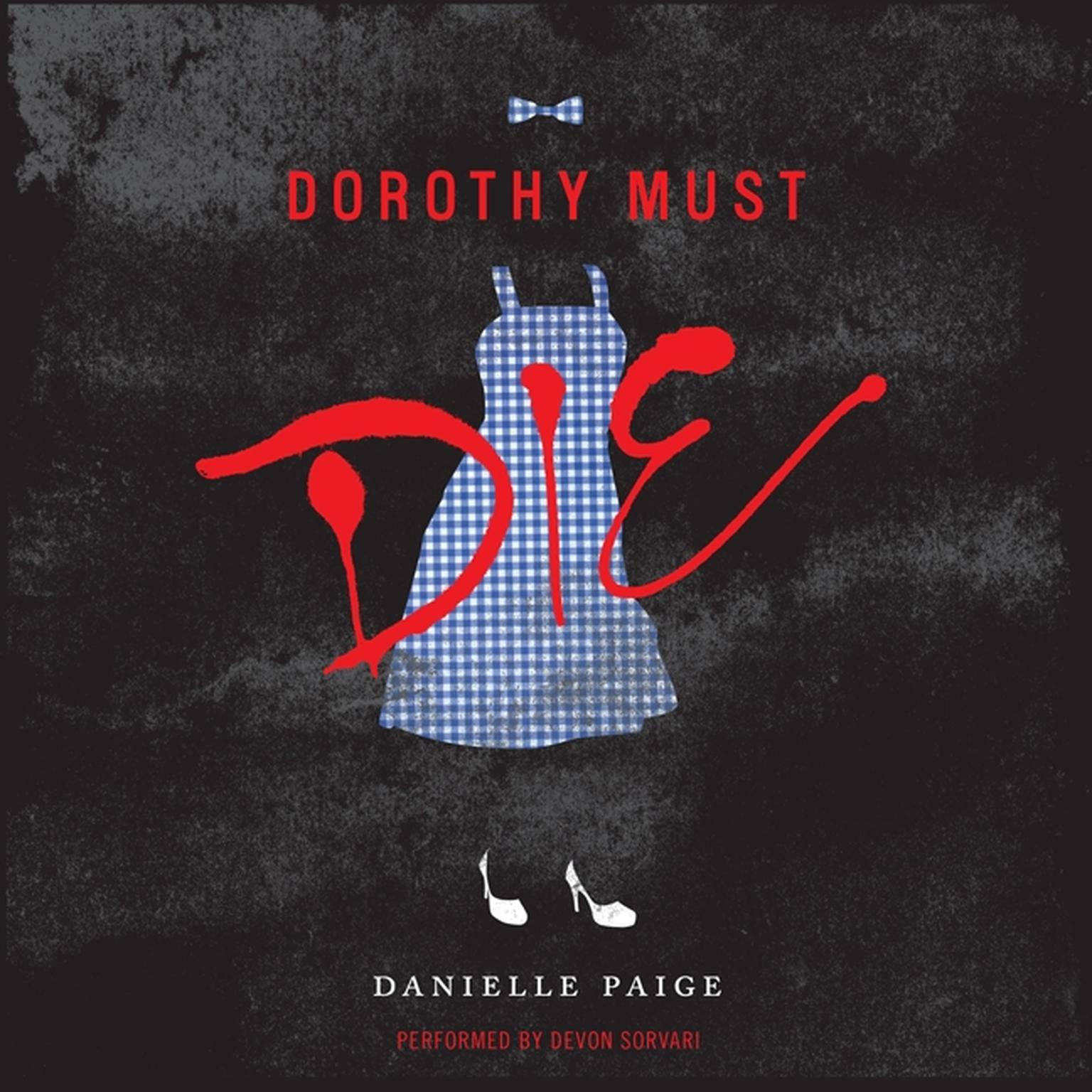 Printable Dorothy Must Die Audiobook Cover Art