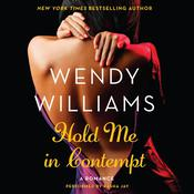 Hold Me in Contempt: A Romance, by Wendy Williams