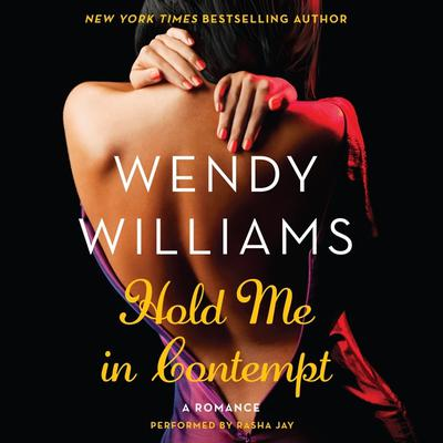 Hold Me in Contempt: A Romance Audiobook, by Wendy Williams