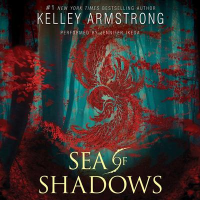 Sea of Shadows Audiobook, by Kelley Armstrong