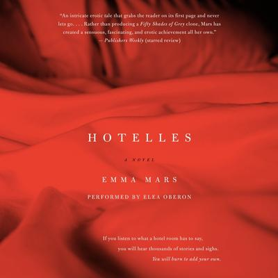 Hotelles: A Novel Audiobook, by Emma Mars