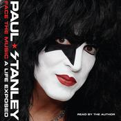 Face the Music: A Life Exposed Audiobook, by Paul Stanley