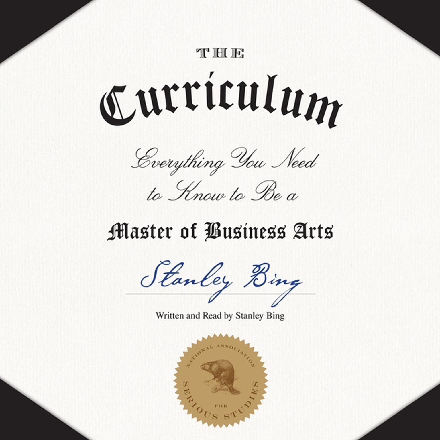 Printable The Curriculum: Everything You Need to Know to Be a Master of Business Arts Audiobook Cover Art