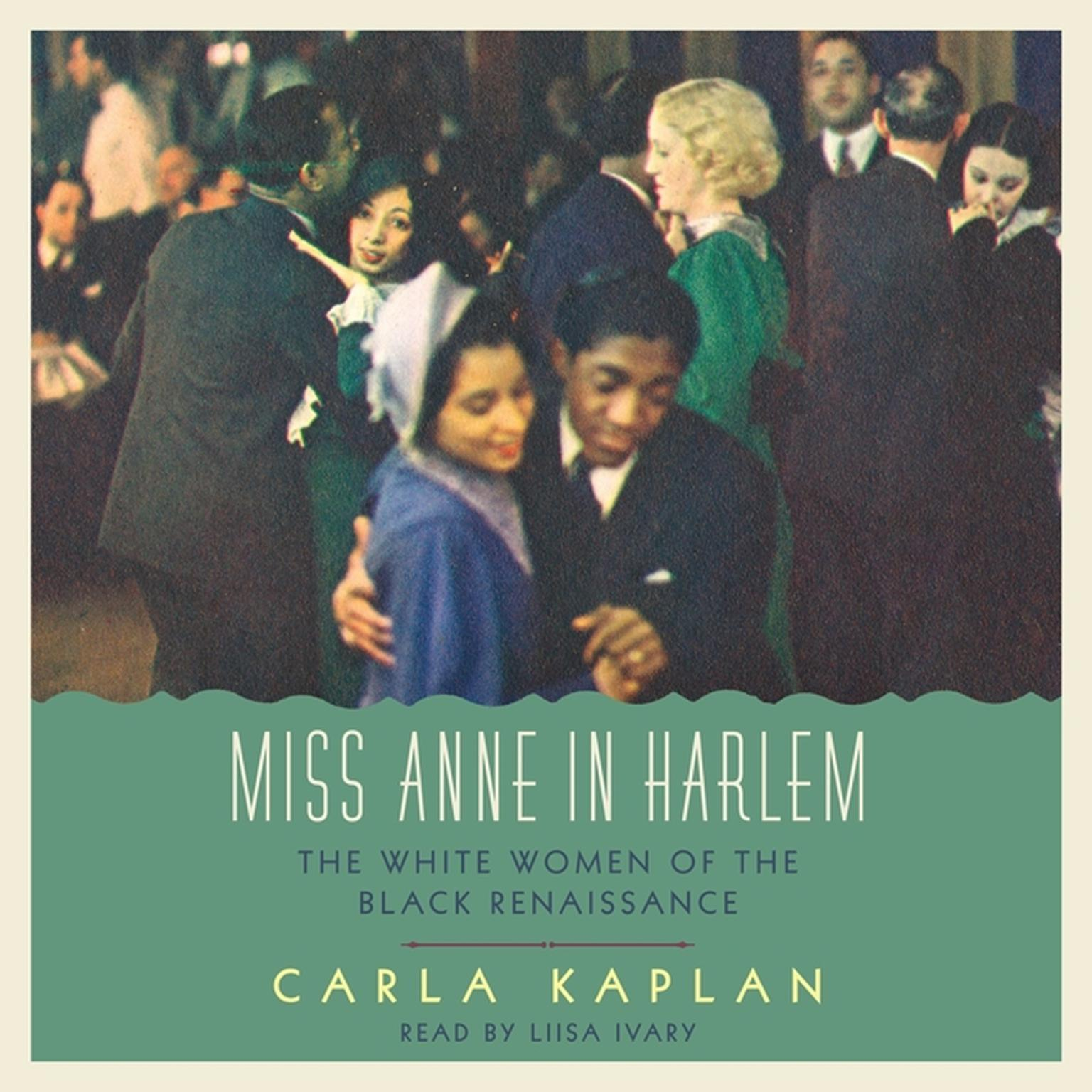 Printable Miss Anne in Harlem: The White Women of the Black Renaissance Audiobook Cover Art