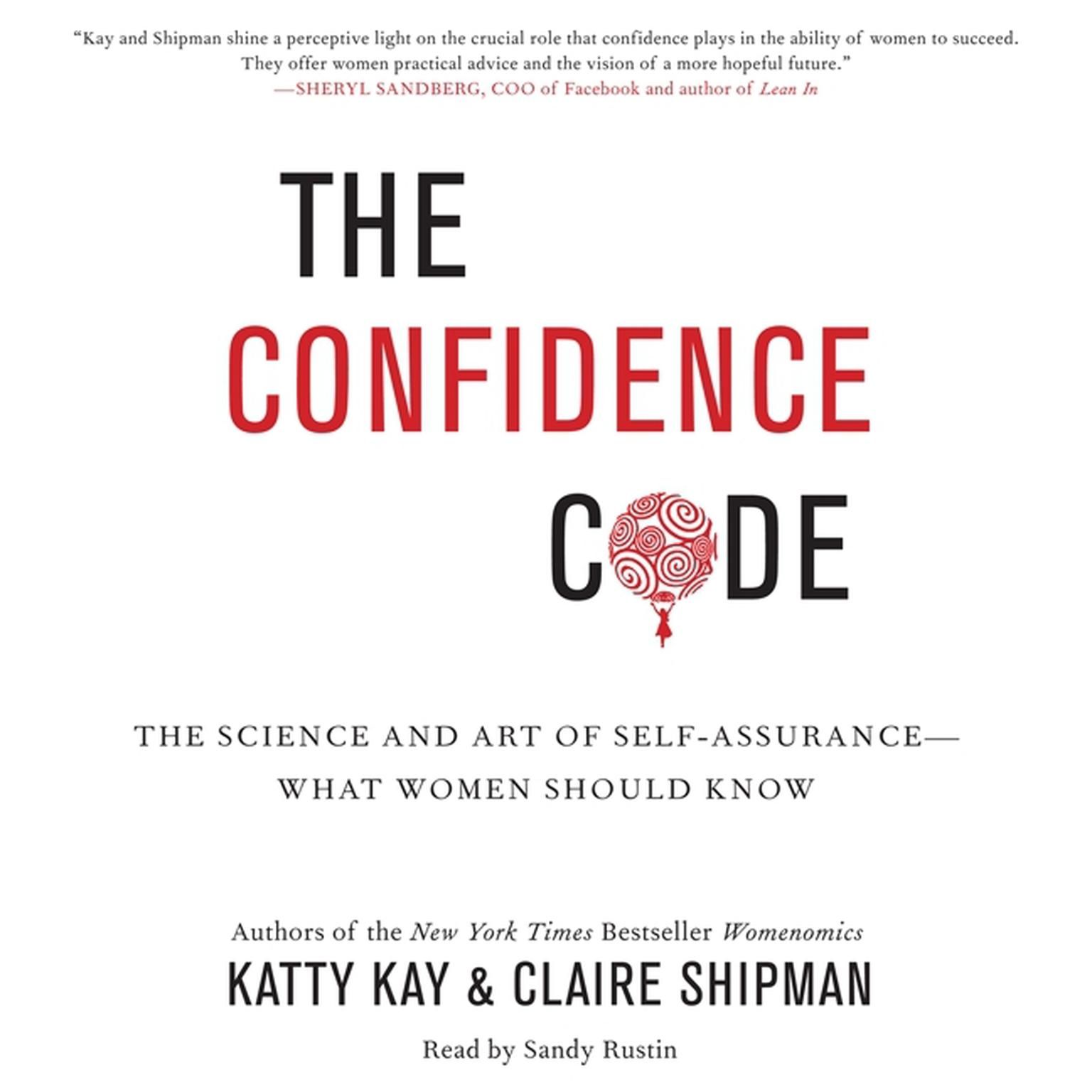 Printable The Confidence Code: The Science and Art of Self-Assurance--What Women Should Know Audiobook Cover Art