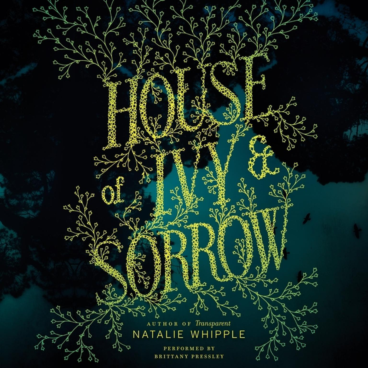 Printable House of Ivy & Sorrow Audiobook Cover Art